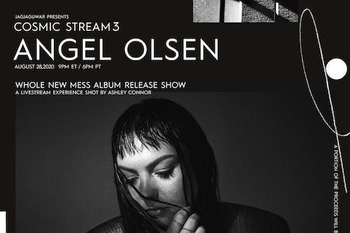 Cosmic Stream 3: Angel Olsen