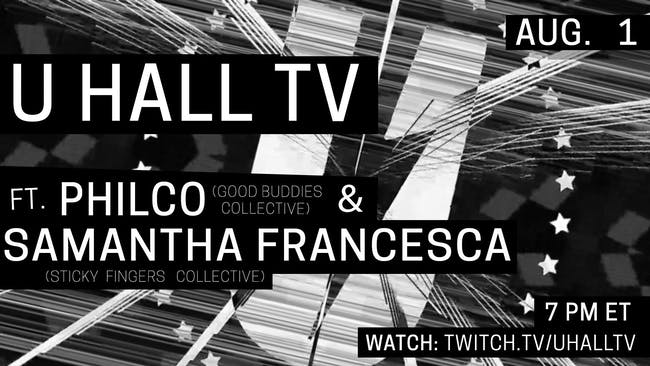 U HALL TV: Philco & Samantha Francesca