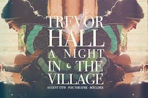 TREVOR HALL - A NIGHT IN THE VILLAGE LIVESTREAM