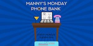 Manny's Monday Phone Bank for Biden!