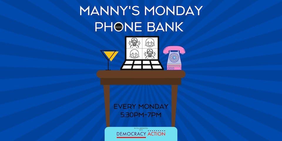 Manny's Monday Phone Bank for Biden-Harris!