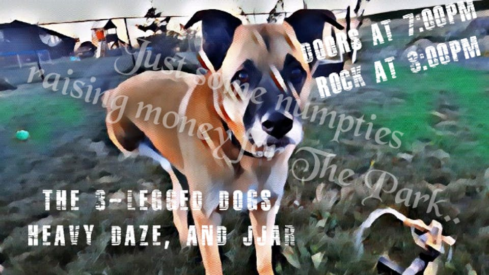 Heavy Daze   JJAR   The 3-Legged Dogs