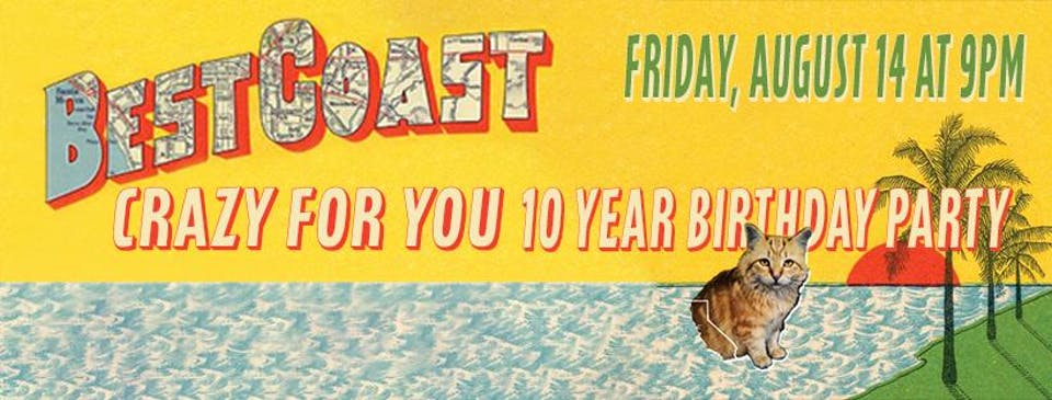 "Best Coast ""Crazy For You"" 10 Year Birthday Party (Livestream)"