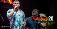 Matchbook 20 - Tribute to Matchbox 20 [Limited Seating and Live Stream]