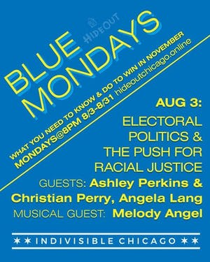 Blue Mondays: Electoral Politics and the Push for Racial Justice