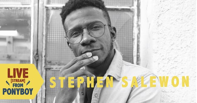 Stephen Salewon - Live (Stream) From Ponyboy