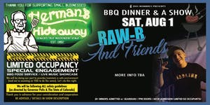 DINNER AND A SHOW - Featuring RAW-B (and Friends) more TBA