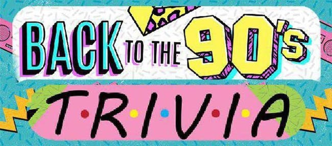 Back to The 90s Themed Trivia at Brauer House!