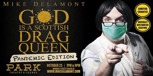 God is a Scottish Drag Queen - 7 pm Pandemic Edition