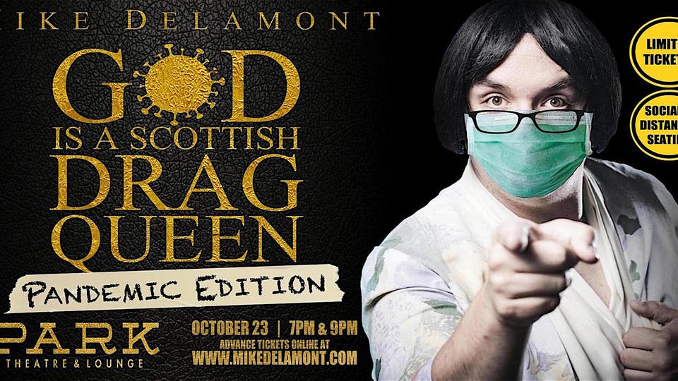 God is a Scottish Drag Queen - 9 pm Pandemic Edition