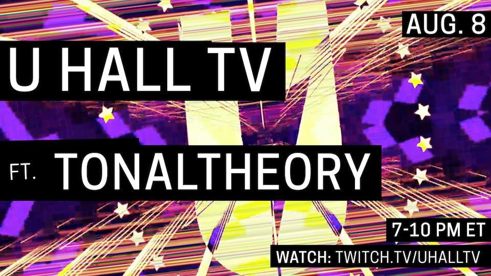 U HALL TV: TonalTheory