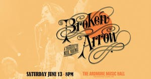 Broken Arrow (Neil Young tribute)