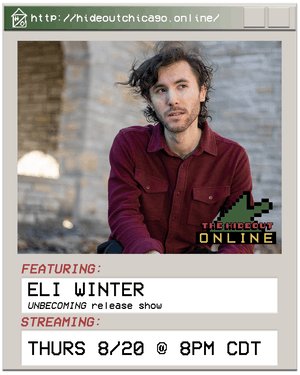 Eli Winter 'Unbecoming' Record Release Show