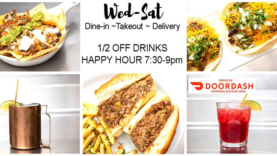 Open For  Outdoor Dining, Take-out,  and Delivery - HAPPY HOUR 7:30-9pm