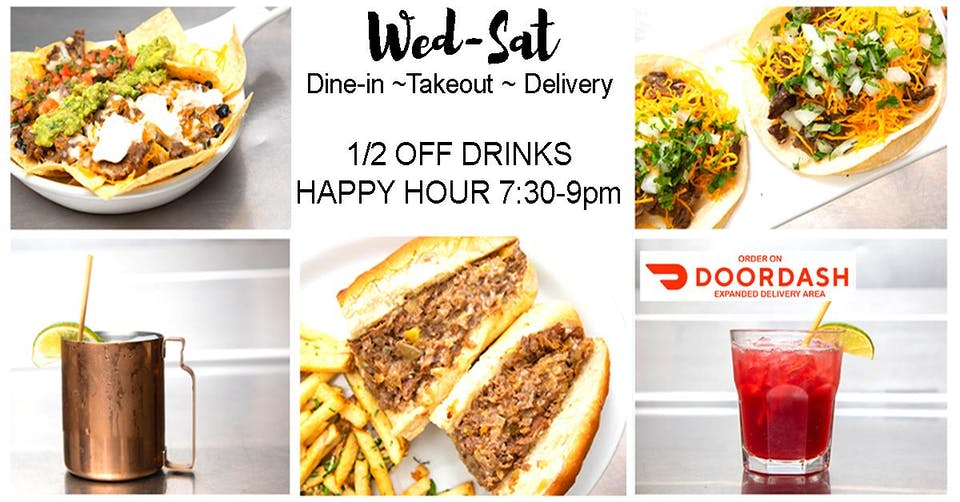 Open For  Outdoor Dining, Take-out,  and Delivery - HAPPY HOUR 7:30-9:30pm