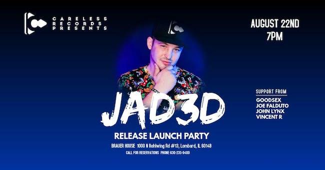 JAD3D Release Launch Party