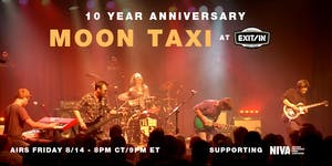 Moon Taxi - Live at Exit/In 10 Year Anniversary Stream