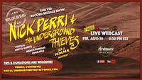 Nick Perri & The Underground Thieves FULL BAND LIVE ON STAGE Webcast