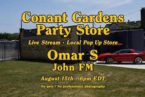 Conant Gardens Pop-Up Shop & Livestream with Omar S