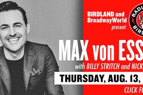 Max von Essen Filmed Live at Birdland!
