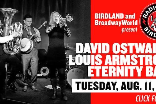 David Ostwald's Louis Armstrong Eternity Band Filmed Live at Birdland!