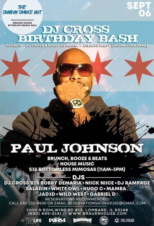 The Sunday Smoke Out Brunch Ft Paul Johnson & DJ Cross Bday Set