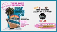 Yacht Rock Experience: Boat House Row FULL BAND LIVE ON STAGE Webcast