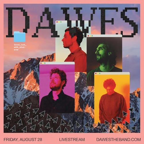 Mercy Lounge presents Dawes (Livestream)