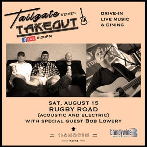 Rugby Road (Acoustic and Electric) ft. Bob Lowery - Tailgate Takeout Series