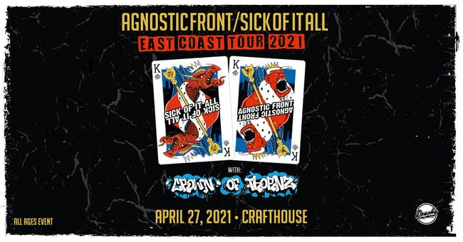 Sick Of It All & Agnostic Front