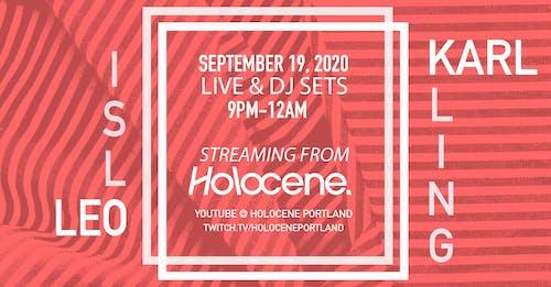 Karl Kling // Leo Islo: Live Stream (Live and DJ sets!)