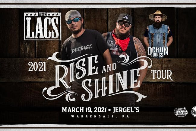 The Lacs - The Rise and Shine Tour