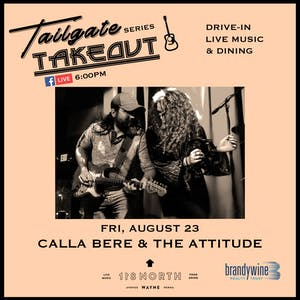 Calla Bere & The Attitude - Tailgate Takeout Series