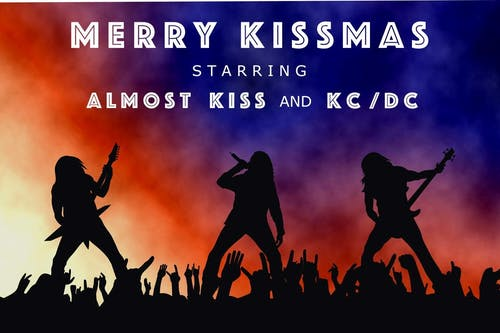 Almost KISS Merry KISSmas (16th annual KISSmas show!!) & special guest KCDC