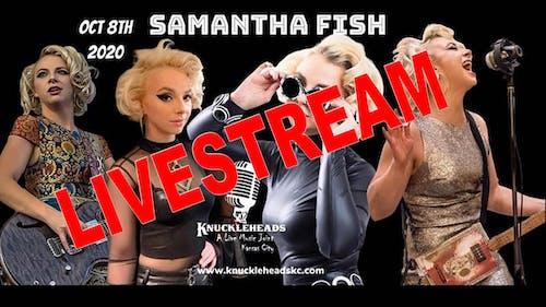 Samantha Fish (Night 1) Livestream Ticket Only