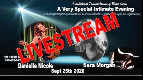 LIVESTREAM TICKET ONLY  Danielle Nicole & Sara Morgan