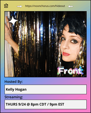 To The Front hosted by Kelly Hogan