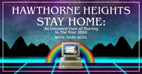 Hawthorne Heights: Stay Home Livestream Tour