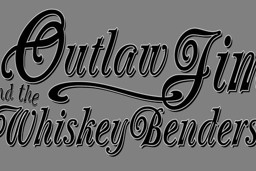 Outlaw Jim and the Whiskey Benders