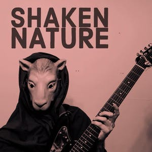 PATIO SHOW:  Shaken Nature