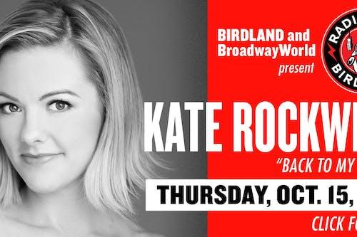Kate Rockwell Streamed from Birdland!