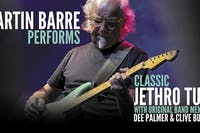 Martin Barre Performs Classic Jethro Tull  RESCHEDULED