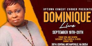 Comedian Dominique Live at Uptown Comedy Corner