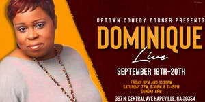 Comedian Dominique Live at Uptown Comedy Corner