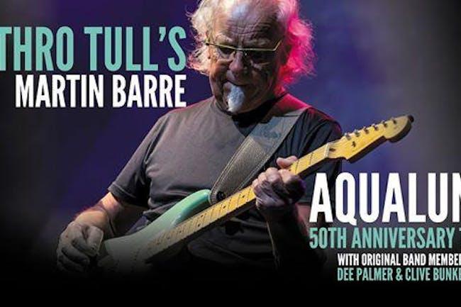Jethro Tull's Martin Barre: Aqualung 50th Anniversary Tour
