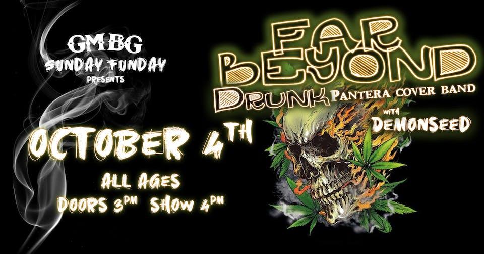 Sunday FUNday BBQ Series Ft. Far Beyond Drunk (Pantera Cover)