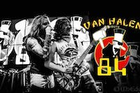 '84 - A Van Halen Tribute | APPROACHING SELLOUT - BUY NOW!