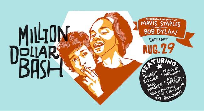 Million Dollar Bash - a Tribute to Mavis Staples and Bob Dylan