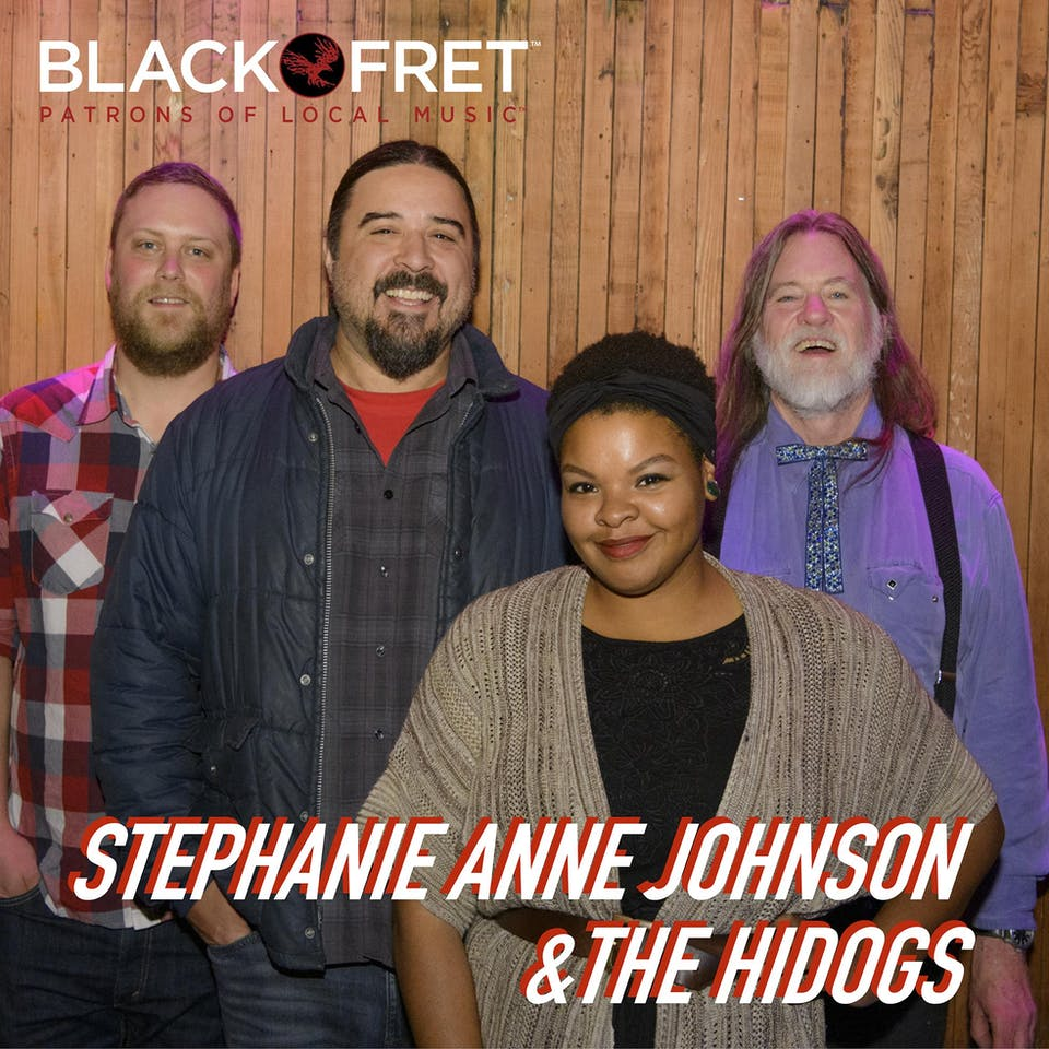 Black Fret & NVCS present STEPHANIE ANNE JOHNSON & THE HIDOGS