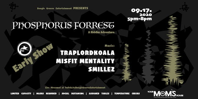 Phosphorous Forrest: Riddim Adventure (Early Show)